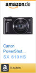 Canon Powershot 610HS auf Amazon Kaufen